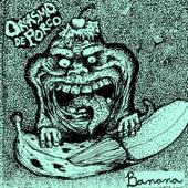 Banana by Orgasmo de Porco