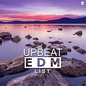 Upbeat EDM List by Various Artists