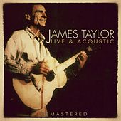 Live and Acoustic - Remastered von James Taylor