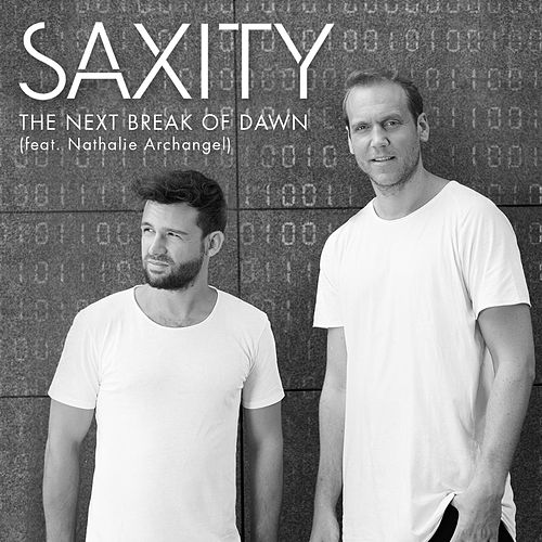 The Next Break Of Dawn (feat. Nathalie Archangel) by Saxity