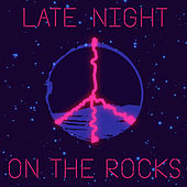 Late Night on the Rocks  by BC Unidos