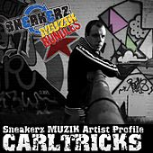 Sneakerz MUZIK Artist Profile: Carl Tricks de Carl Tricks