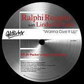 Wanna Give It Up (Dr Packer's Légo's Dub Remix) by Ralphi Rosario