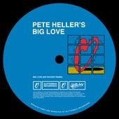 Big Love (Dr Packer Remix) von Pete Heller's Big Love