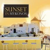 Sunset in Mykonos (Compiled by Gülbahar Kültür) von Various Artists