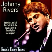 Knock Three Times de Johnny Rivers