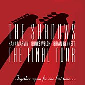 The Final Tour von The Shadows