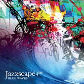 Blue Waves by Jazzscape 4tet