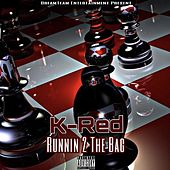 Runnin 2 the Bag - EP von K-Red