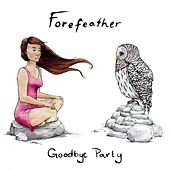 Goodbye Party by Forefeather