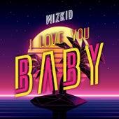 I Love You Baby de Wizkid