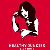 Sick Note by Healthy Junkies