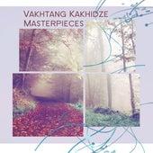 Vakhtang Kakhidze Masterpieces von Various Artists