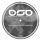 The Evolution of Darkside by Various Artists