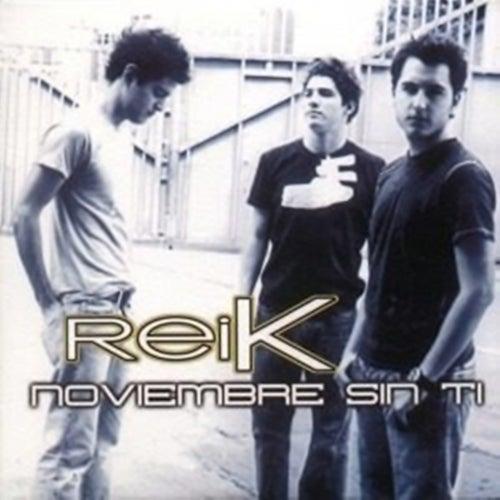 Noviembre Sin Ti by Reik