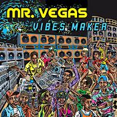 Vibes Maker by Mr. Vegas