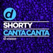 Canta canta by Shorty