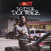 Do It for Dooterz by Mozzy