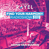 Find Your Harmony Radioshow #100 (Part 1) (Including Guest Mix: Armin van Buuren) di Various Artists