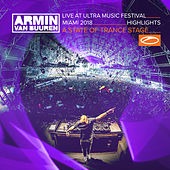 Live at Ultra Music Festival Miami 2018 (Highlights) (A State Of Trance Stage) von Various Artists