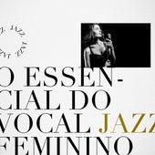 O essencial do vocal Jazz Feminino by Various Artists