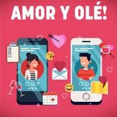 Amor y olé! de Various Artists