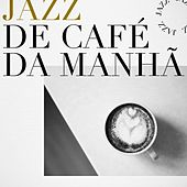 Jazz de Café da Manhã by Various Artists