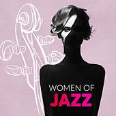 Women of Jazz by Various Artists