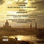 Schumann: Adventlied, Op. 71 & Vom Pagen und der Königstochter, Op. 140 - Bach: Cantata, BWV 105 de Various Artists