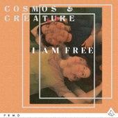 I Am Free von Cosmos & Creature