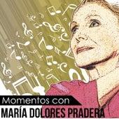 Momentos Con María Dolores Pradera de Maria Dolores Pradera
