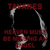 Heaven Must Be Missing an Angel de Tavares