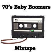 '70s Baby Boomers Mixtape de Various Artists