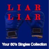 Liar Liar: Your '60s Singles Collection de Various Artists