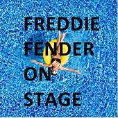 On Stage by Freddy Fender