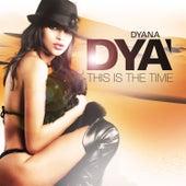 This Is the Time de Dyana Dyà