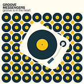 Groove is in the Heart von Groove Messengers