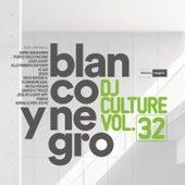 Blanco Y Negro DJ Culture Vol. 32 de Various Artists