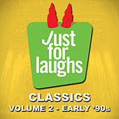 Just for Laughs - Classics, Vol. 2 (Early '90s) by Various Artists