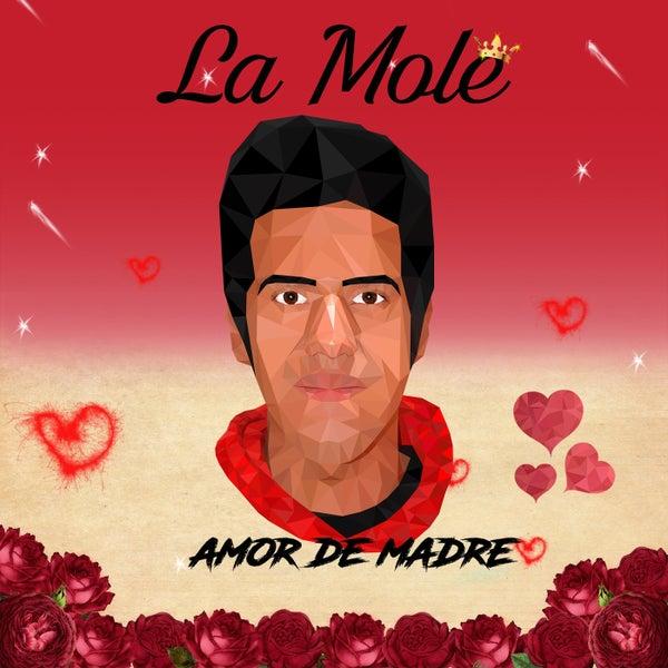 Amor De Madre Single Von Mole Napster
