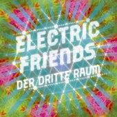 Electric Friends de Der Dritte Raum