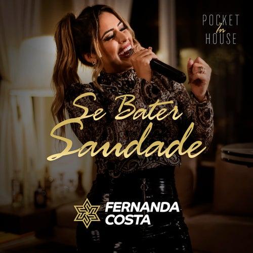 Se Bater Saudade by Fernanda Costa