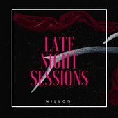 Late Night Sessions by Nillon