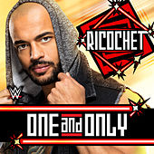 One and Only (Ricochet) by WWE