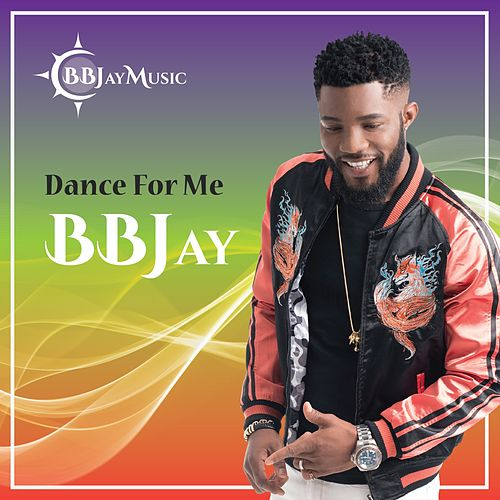 Dance for Me by B.B. Jay