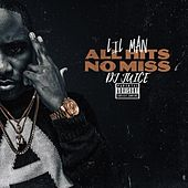 All Hits No Miss by Lil Man