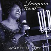 Shades Of Blue by Francine Reed