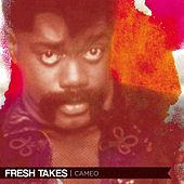 Fresh Takes by Cameo