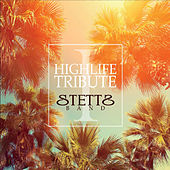 Highlife Tribute 1 di Stettsband