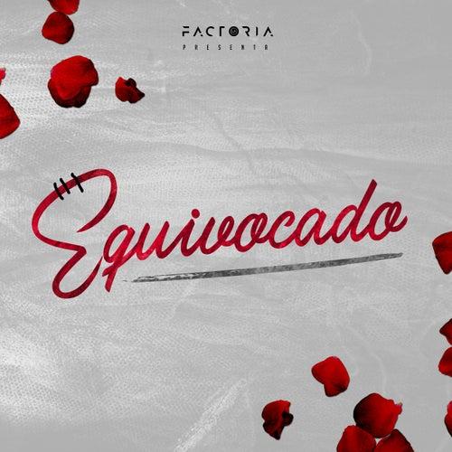 Equivocado by La Factoria